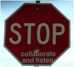 stop sign with collaborate and listen added to bottom