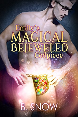This book is called Emily's Magical Bejeweled Codpiece and it has a guy with glasses and a slim but muscular physique wearing a glittery gold glowing codpiece I am not even kidding.