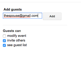 Add guests: fake email address showing is thespouse at Gmail, which I hope is someone's email address. Options include guest can modify event, invite others, see guest list