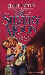 The Silvery Moon by Edith Layton