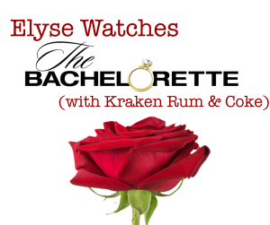 Elyse Watches The Bachelorette with Kraken Rum and Coke with a big rose at the bottom