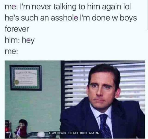 A photo of Michael Scott from The Office with the caption of I'm ready to get hurt again.