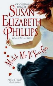 MATCH ME IF YOU CAN by Susan Elizabeth Phillips