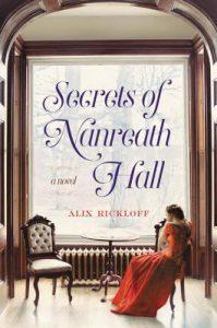 SECRETS OF NANREATH HALL by Alix Rickloff