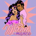 Whoa!Mance romance podcast an illustration of awoman and man embracing old skool romance style