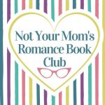 Not Your Mom's Romance Book Club - the name in aheart with a striped background