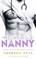 The Doctor's Nanny by Emerson Rose. A headless man in a white shirt. He also has a stethoscope. He's lifting the edge of his shirt to reveal a single nip. Just one and the nip looks like it's trying to escape his body.