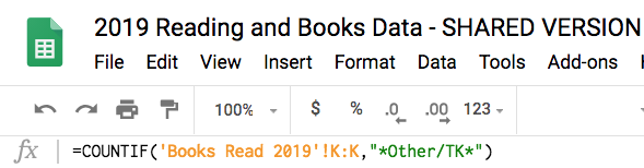 Screen shot of the top left corner of the spreadsheet, with the title the menu and the toolbar showing. below that is the formula or fx bar, which reads =Count If Books Read 2019 K is other/tk in spreadsheet formula