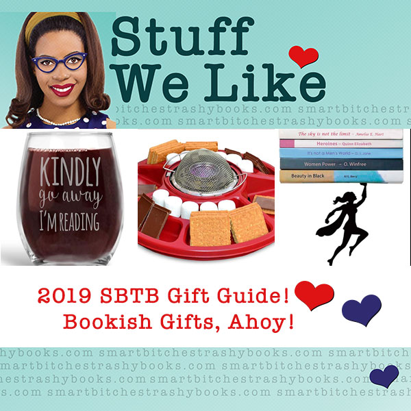 Stuff We Like HOliday Gift Guide of BOokish Gifts with a preview of a wine glass a smores maker and a superhero bookshelf