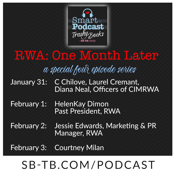 RWA One Month later a special four episode series Jan 31 the officers of CIMRWA, Feb 1 Helenkay Dimon, past president, Feb 2 Jessie Edwards, Marketing and PR for RWA, and Feb 3 Courtney Milan