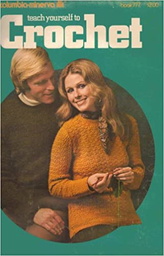 A book from 1972. A woman in a mustard yellow sweater is crocheting and smiling at us while some dude in another sweater is looking at her neck like he wants to engage in sweet sweet lovin. Its extraordinary