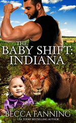 The Baby Shift: Indiana by Becca Fanning. Lots going on here, folks. A dude is flexing his bicep in a field of branches, while a baby with possessed black eyes and a lion with glowing red eyes hangs out below his waist.
