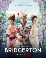 Bridgerton poster featuring Lady Featherington, Lady Danbury, and Lady Bridgerton