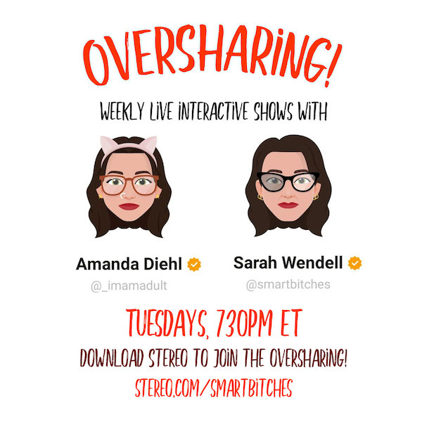 Two avatars of Amanda and Sarah with brown hair and glasses with the words oversharing in orange tuesdays 730 pm et on stereo