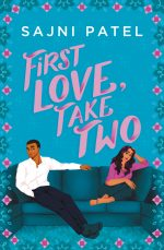 First Love, Take Two by Sajni Patel. An illustrated cover of a South Asian couple on a deep blue couch. She is curled up, resting her head in her hand and he has his legs spread out in front of him. Both are looking away from each other. The cover is a rich teal blue with light pink font for the title.