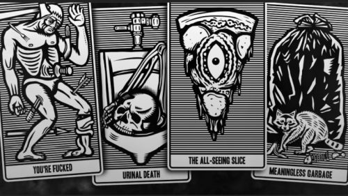A sample of cards which includes: You're Fucked, a man who has been shot and stabbed, Urinal Death, which is a skull in a urinal, and The All-Seeing Slice - pizza with eyes - and Meaningless Garbage- a trashbag with a raccoon in front of it.