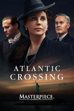 Atlantic Crossing poster showing Sofia Helin, Kyle MacLachlan and Tobias Santelmann