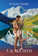Aspen by T.K. Lucaith. Two very white, nude, and hairless people are kissing atop a lake. Like physically standing on water, with mountains in the background.