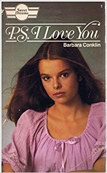 479. Sweet Dreams Recap: PS I Love You by Barbara Conklin