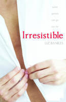 Irresistible - alternate cover, white men's shirt with close up of dude's hands unbuttoning shirt.