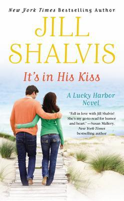 It's In His Kiss - Jill Shalvis - Lucky Harbor series