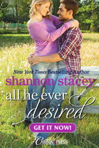 Shannon Stacey's All He Ever Desired