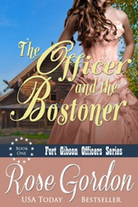 Rose Gorden - The Officer and the Bostoner