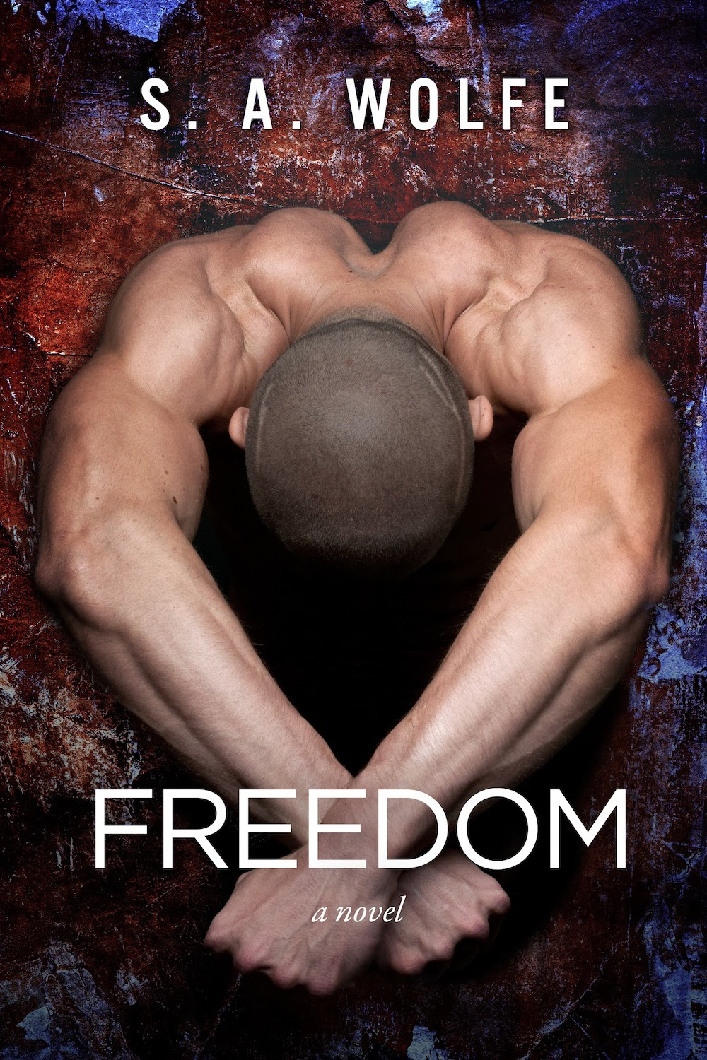 SA Wolfe- Freedom - a guy bent forward with incredible back muscle definition