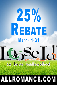 Loose Id 25% Rebate March 2014 AllRomance