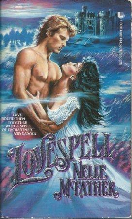 Lovespell - Nelle McFather
