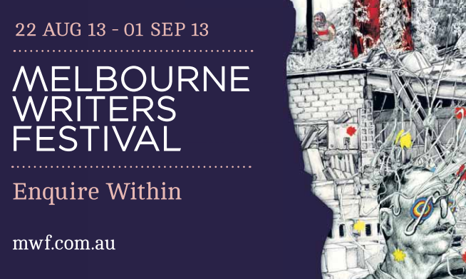 Melbourne Writers Festival - 2013