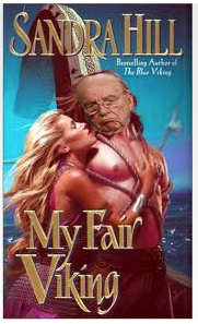 Sandra Hill - My Fair Viking, photoshopped with pouty Rupert Murdoch Face