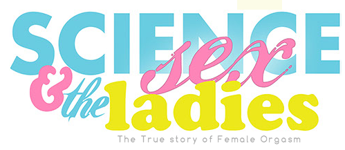 Science Sex & The Ladies