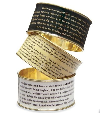 Literary bangles - bracelets w first paragraphs of Pride and Prejudice Jane Eyre and Wuthering Heights