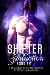 Shifter Seductions Boxed Set Yvette Lynn