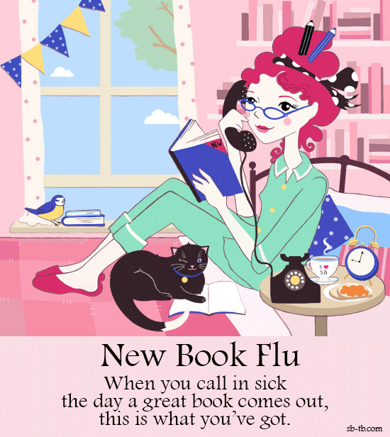 New Book Flu: our character is sitting on the phone at 9am, calling in sick with a new book on her lap. There's tea, toast and jam, and her cat - who is winking at us