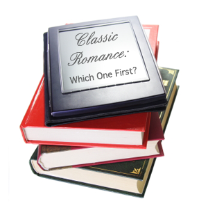 A stack of books with an e-reader in top that says Classic Romance: Which one First?