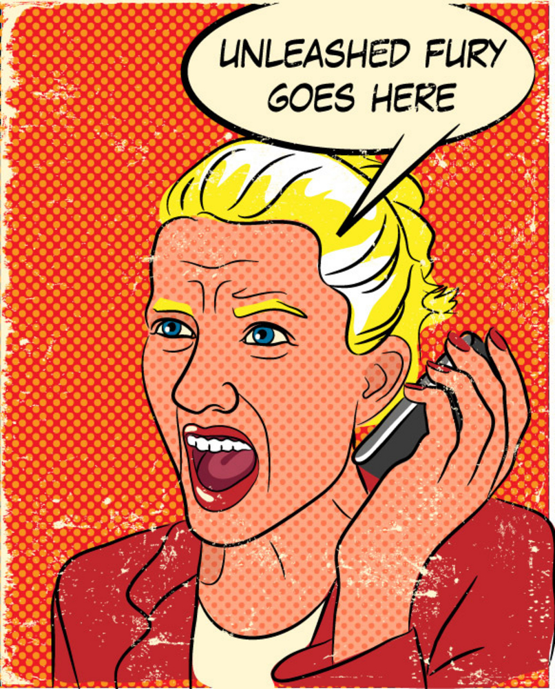 Cartoon of a woman screaming into a phone, with the thought bubble