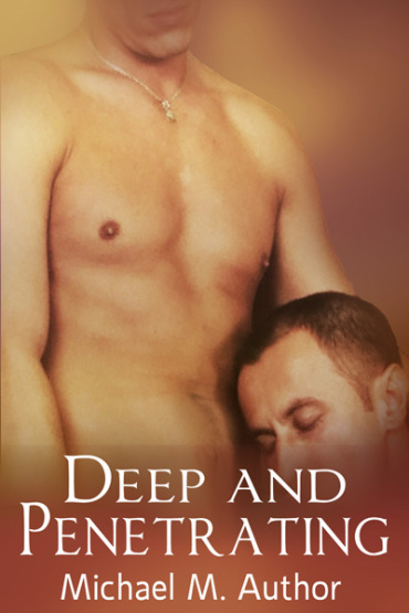 Deep and Penetrating premade cover - two dudes and one is clearly going down on the other though you can't see anything below his nose because the banner obscures his face