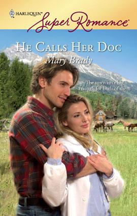 He Calls Her Doc.