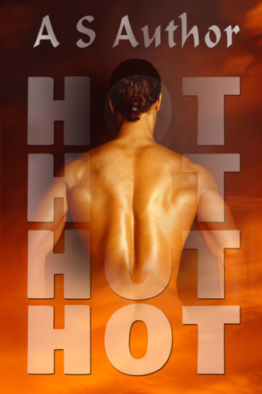The title is hot hot hot but the O is dissolving and the man's back musculature makes it look like he has as giant vadge for a back