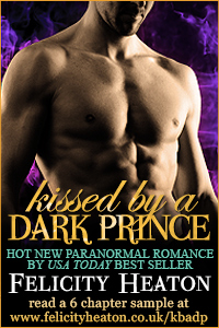Kissed By a Dark Prince - Felicity Heaton