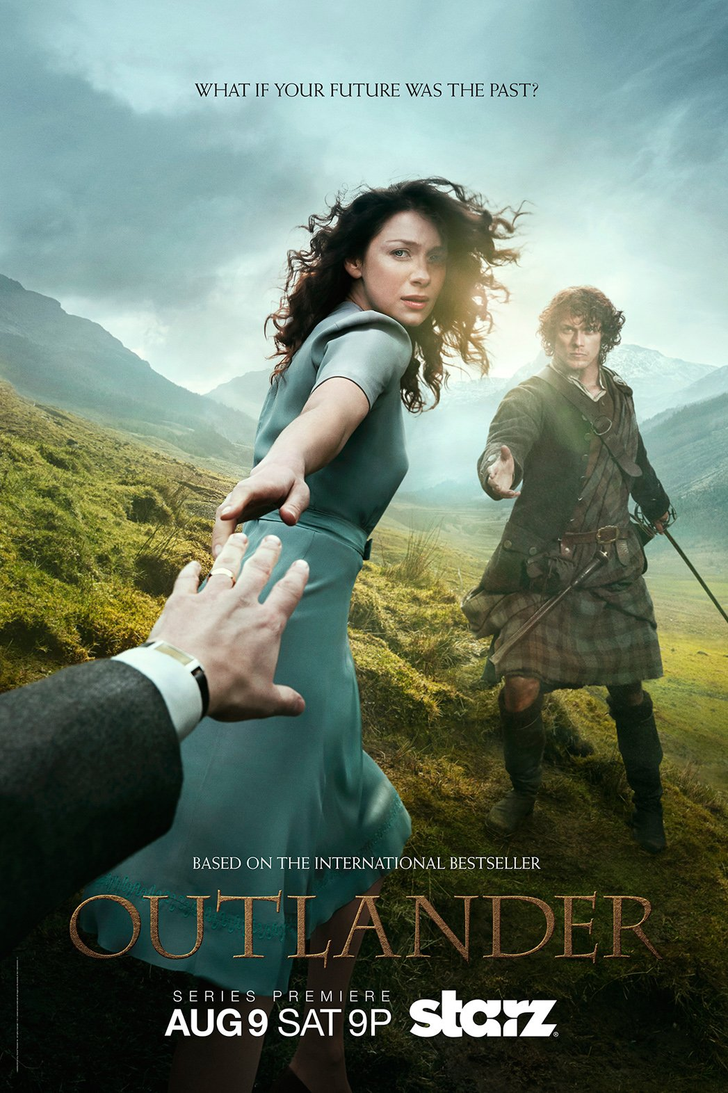 Outlander poster - Claire reaching back toward viewer with Jamie in the background reaching for her hand - caption What If Your Future was The Past?