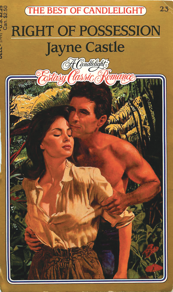 Right of Possession by Jayne Castle - he's grabbing her from behind in the jungle, and... her skirt is pulled up to her ribcage.