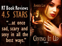 Amber Lin's Giving it Up: RT gave it 4.5 stars: