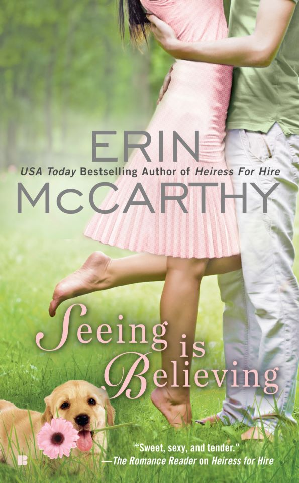 Seeing is Believing - Erin McCarthy  - A couple embracing again with a dog in the bottom corner. It's a yellow lab and he's